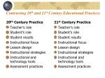 contrasting 20 th and 21 st century educational practices