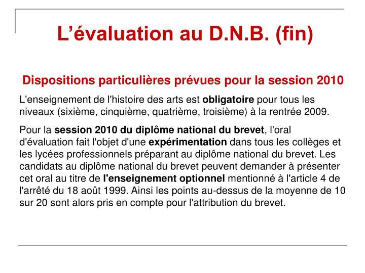 L'évaluation au D.N.B. (fin)