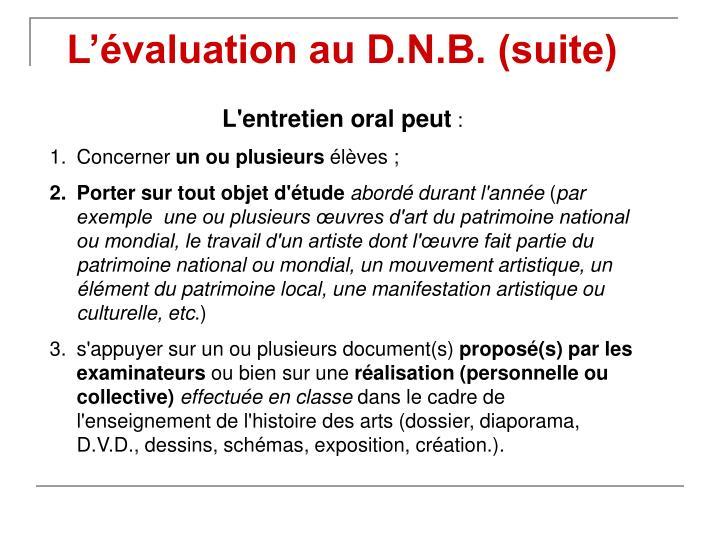 L'évaluation au D.N.B. (suite)