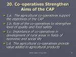 20 co operatives strengthen aims of the cap