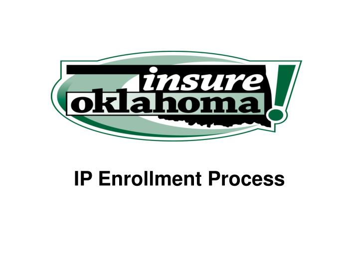 Ip enrollment process