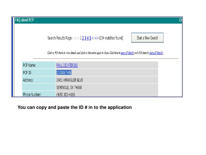 You can copy and paste the ID # in to the application