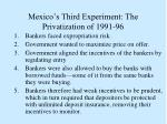 mexico s third experiment the privatization of 1991 96