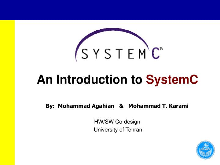 An introduction to systemc