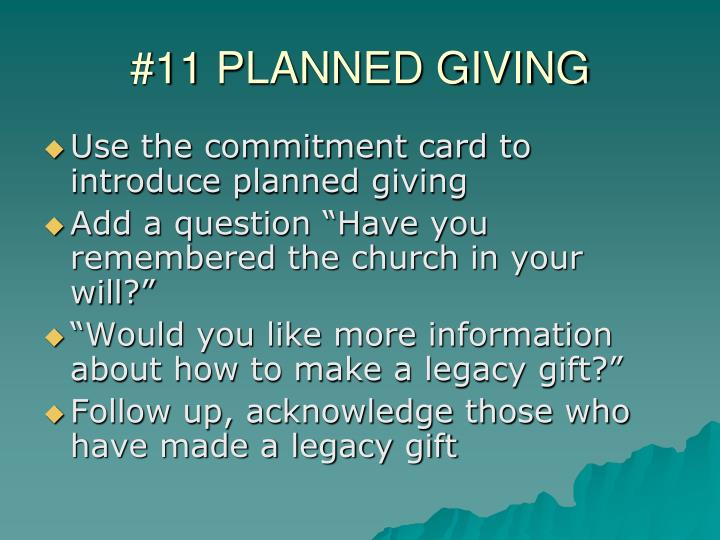 #11 PLANNED GIVING