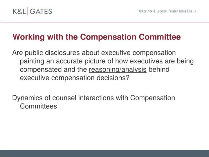 Working with the Compensation Committee