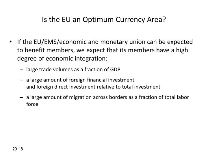 Is the EU an Optimum Currency Area?