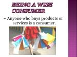 being a wise consumer