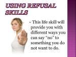 using refusal skills