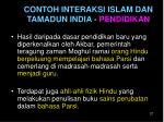 contoh interaksi islam dan tamadun india pendidikan