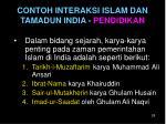 contoh interaksi islam dan tamadun india pendidikan1