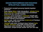 dasar pentadbiran dan kegiatan intelektual zaman mughal