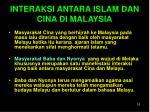 interaksi antara islam dan cina di malaysia