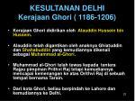 kesultanan delhi kerajaan ghori 1186 1206