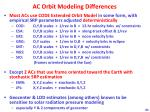 ac orbit modeling differences
