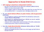 approaches to study orbit errors