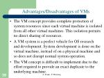 advantages disadvantages of vms