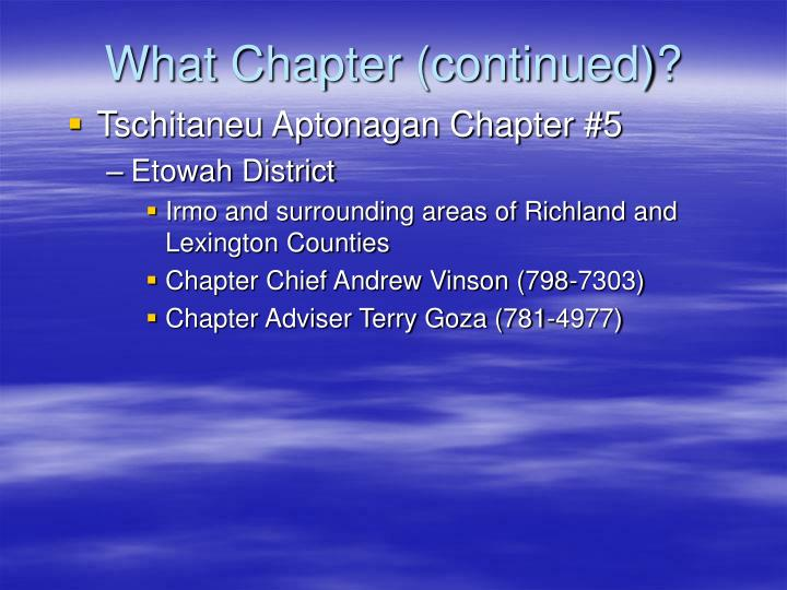 What Chapter (continued)?