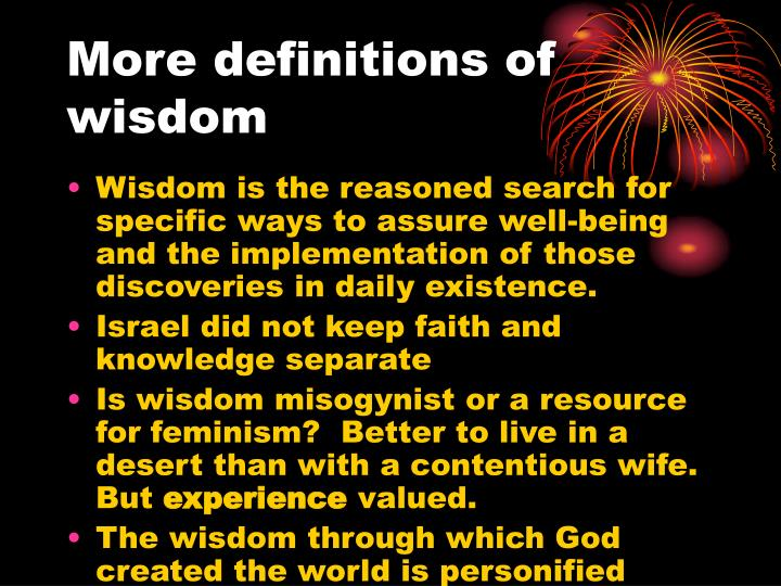 More definitions of wisdom