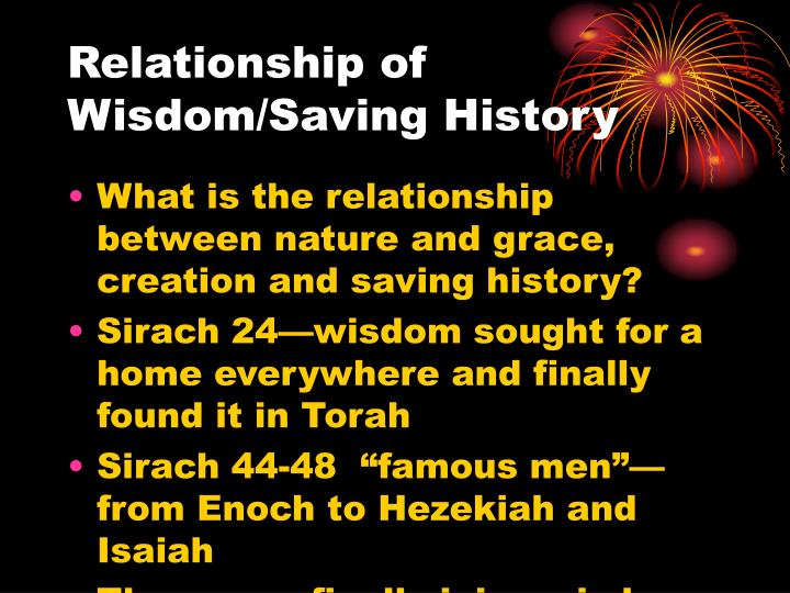 Relationship of Wisdom/Saving History