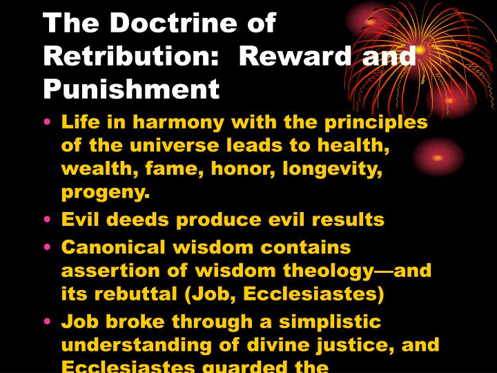 The Doctrine of Retribution:  Reward and Punishment
