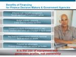 benefits of financing for finance decision makers government agencies