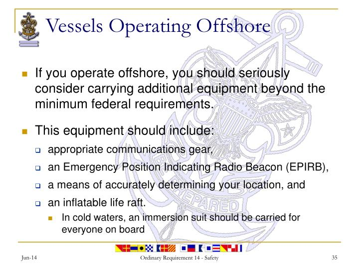 Vessels Operating Offshore