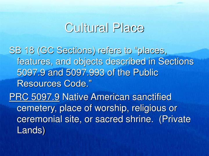 Cultural Place