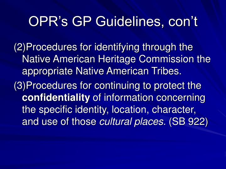 OPR's GP Guidelines, con't