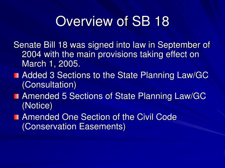 Overview of SB 18