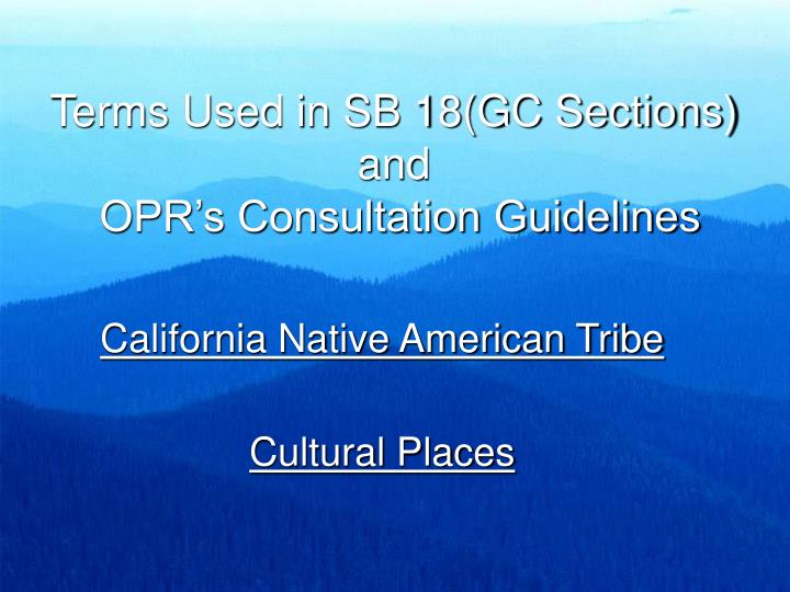 Terms Used in SB 18(GC Sections) and