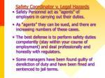 safety coordinator v legal hazards