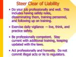 steer clear of liability