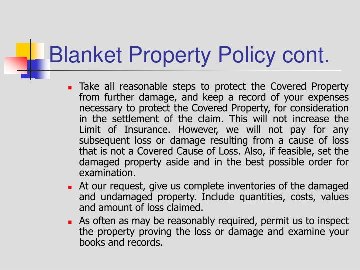 Blanket Property Policy cont.