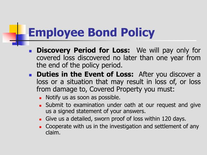 Employee Bond Policy