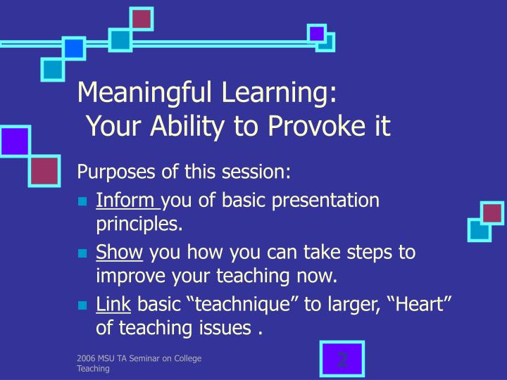 Meaningful learning your ability to provoke it