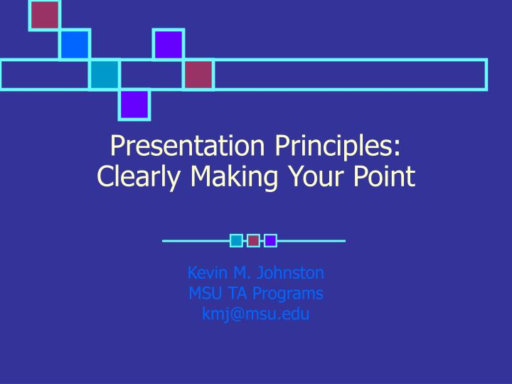 Presentation principles clearly making your point