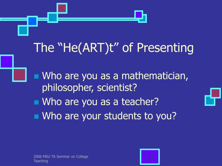 "The ""He(ART)t"" of Presenting"