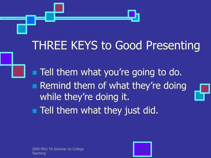 THREE KEYS to Good Presenting