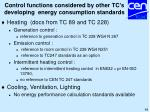 control functions considered by other tc s developing energy consumption standards