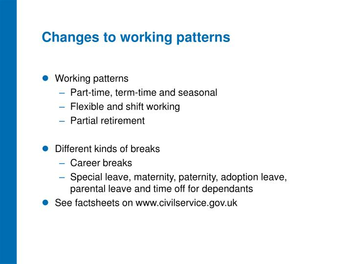 Changes to working patterns