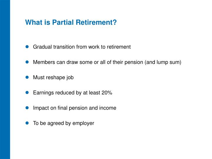 What is Partial Retirement?