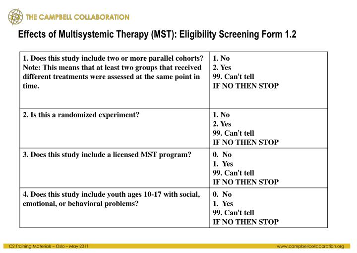 Effects of Multisystemic Therapy (MST): Eligibility Screening Form 1.2