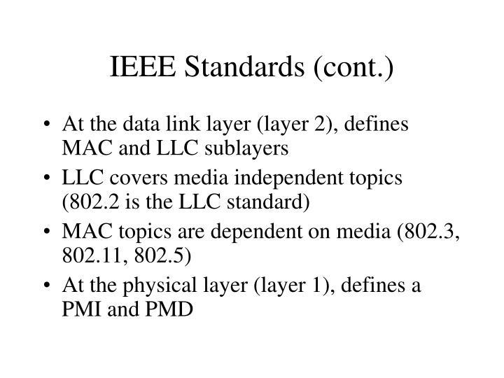 IEEE Standards (cont.)