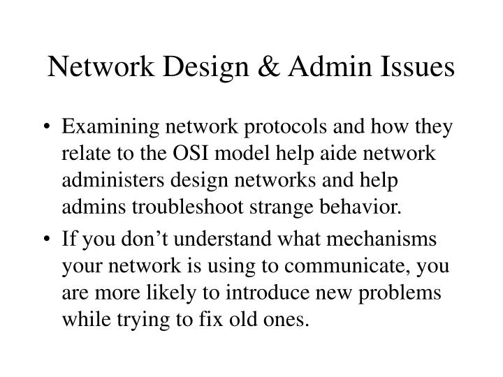 Network Design & Admin Issues
