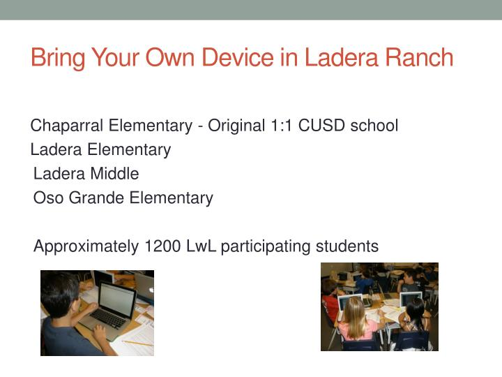 Bring Your Own Device in Ladera Ranch