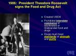 1906 president theodore roosevelt signs the food and drug act