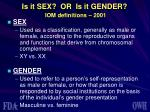 is it sex or is it gender iom definitions 2001
