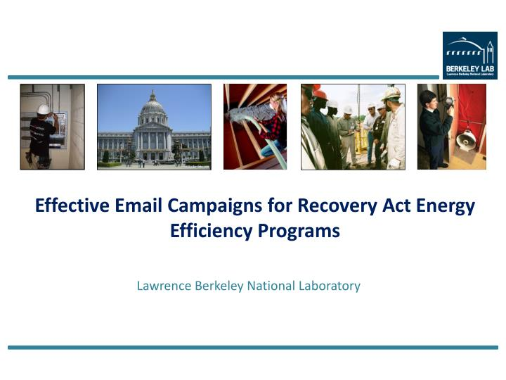 effective email campaigns for recovery act energy efficiency programs n.