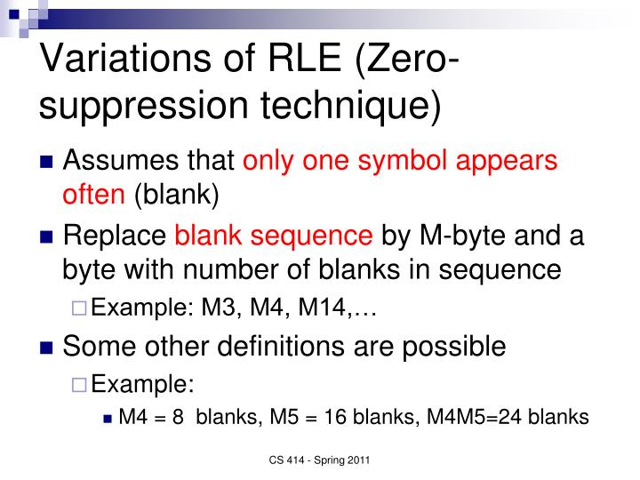 Variations of RLE (Zero-suppression technique)